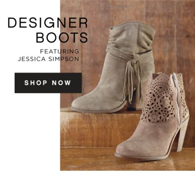 DESIGNER BOOTS FEATURING JESSICA SIMPSON | SHOP NOW
