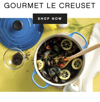GOURMET LE CREUSET | SHOP NOW