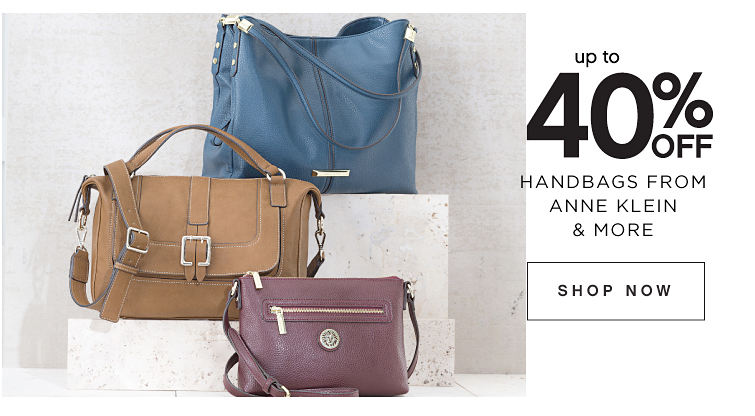 up to 40% Off Handbags from Anne Klein & More Shop Now