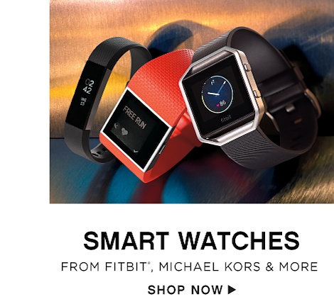 Smart Watches from FitBit, Michael Kors & more - Shop Now
