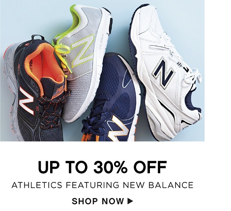 Up to 30% off Athletics featuring New Balance - Shop Now