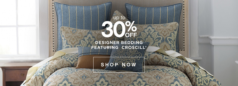 Up to 30% off Designer Bedding featuring Croscill* - Shop Now