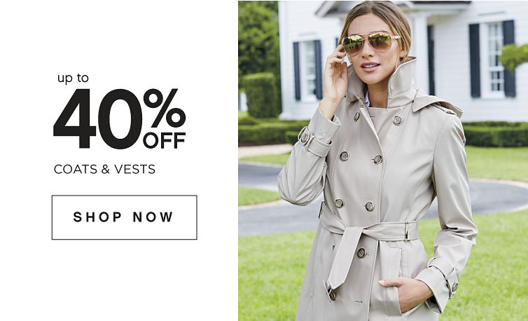up to 40% off - Coats & Vests - SHOP NOW
