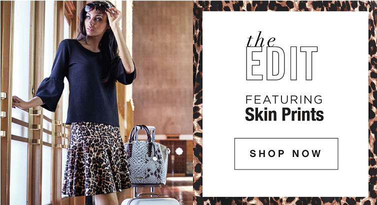 the Edit - featuring Skin Prints - SHOP NOW