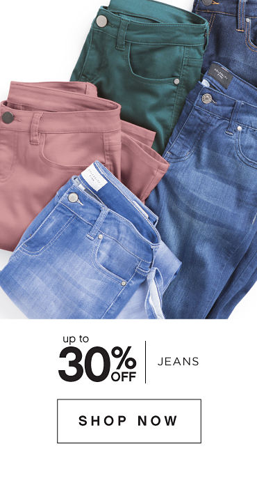 Up to 30 percent off Jeans. Shop Now.
