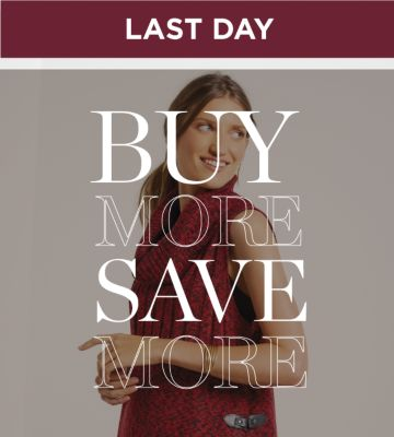 LAST DAY | BUY MORE SAVE MORE
