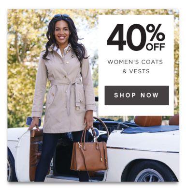 40% OFF WOMEN'S COATS & VESTS | SHOP NOW