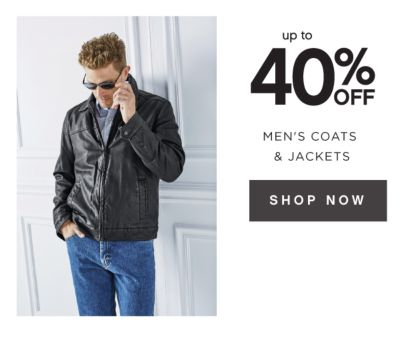 up to 40% OFF MEN'S COATS & JACKETS | SHOP NOW