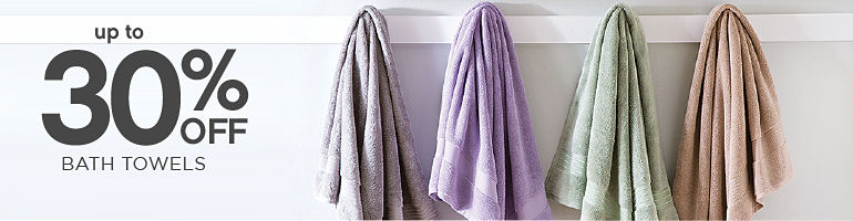 up to 30% OFF BATH TOWELS