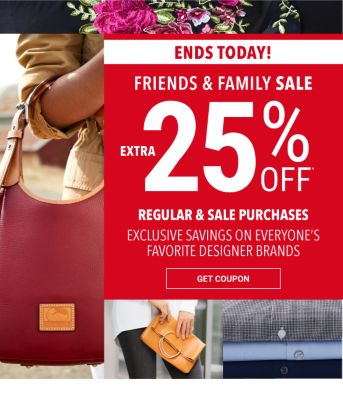 Ends Today! | Friends & Family Sale - Extra 25% off* regular & sale purchases - Exclusive savings on everyone's favorite brands. Get Coupon.