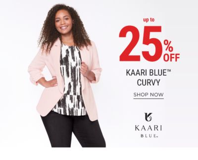 Up to 25% off Kaari Blue™ Curvy. Shop Now.