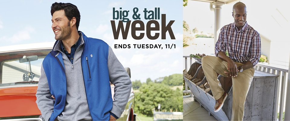 Big & Tall Week Ends Tuesday, 11/1