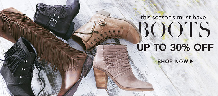 we're all about The Boots Up To 30% Off Shop Now