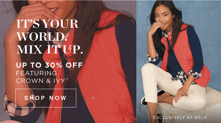 It's Your World. Mix it Up. - Up to 30% Off featuring Crown & Ivy™ - SHOP NOW