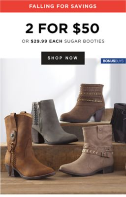 FALLING FOR SAVINGS | 2 FOR $50 OR $29.99 EACH SUGAR BOOTIES | SHOP NOW | BONUSBUYS