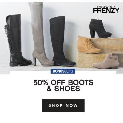 footwear FRENZY | BONUSBUYS | 50% OFF BOOTS & SHOES | SHOP NOW