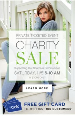 PRIVATE TICKETED EVENT CHARITY SALE | Supporting Our Southern Communities | SATURDAY, 11/5 6-10 AM | IN STORE ONLY | LEARN MORE | FREE GIFT CARD TO THE FIRST 100 CUSTOMERS*