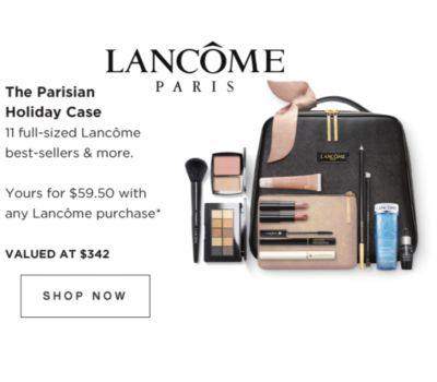 LANCOME PARIS | The Parisian Holiday Case | 11 full-sized Lancome best-sellers & more. | Yours for $59.50 with any Lancome  purchase* VALUED AT $342 | SHOP NOW