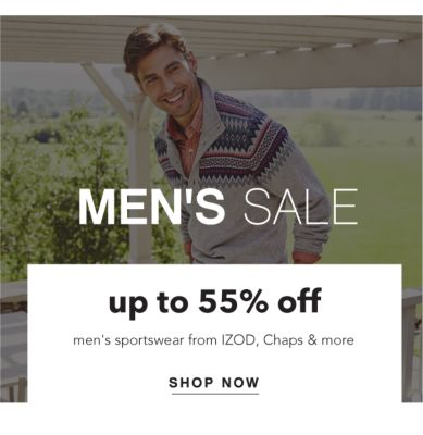 MEN'S SALE | up to 55% off men's sportswear from IZOD, Chaps & more | SHOP NOW