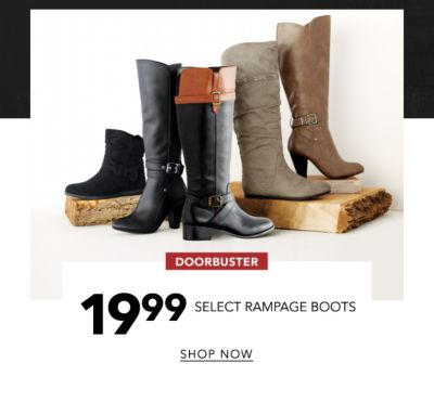 DOORBUSTER | 19.99 SELECT RAMPAGE BOOTS | SHOP NOW