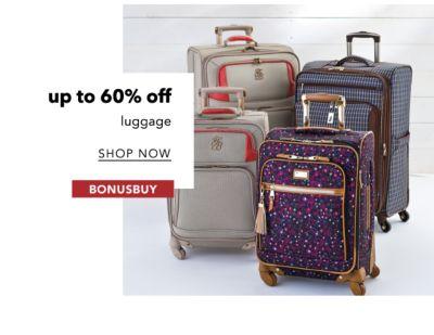up to 60% off luggage | SHOP NOW | BONUSBUY