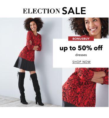 ELECTION SALE | BONUSBUY | up to 50% off dresses | SHOP NOW