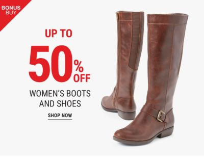 Bonus Buy - Up to 50% off women's boots and shoes. Shop Now.