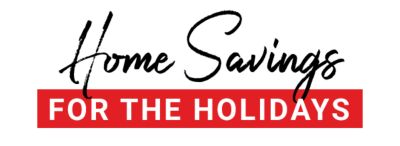Home Savings for the Holidays