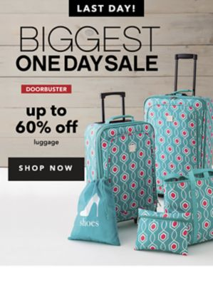 LAST DAY! BIGGEST ONE DAY SALE | Doorbuster | up to 60% off luggage | SHOP NOW
