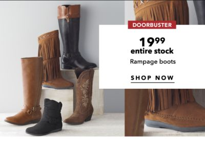 DOORBUSTER | 19.99 entire stock Rampage boots | SHOP NOW