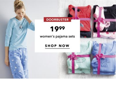 DOORBUSTER | 19.99 women's pajama sets | SHOP NOW