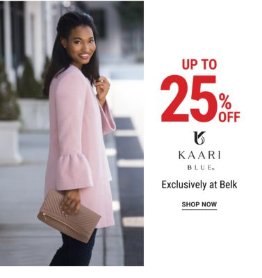 Up to 25% off Kaari Blue™ - Exclusively at Belk. Shop Now.
