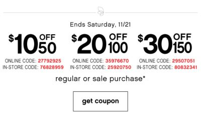 $10 Off 50 | $20 Off 100 | $30 Off 150 regular or sale purchase