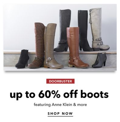 DOORBUSTER | up to 60% off boots featuring Anne Klein & more | SHOP NOW
