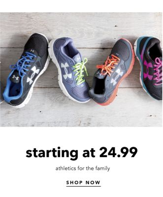 starting at 24.99 athletics for the family | SHOP NOW