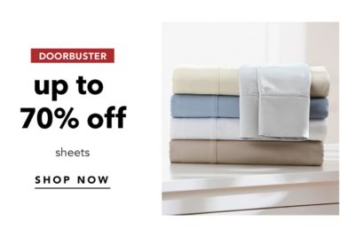 DOORBUSTER | up to 70% off sheets | SHOP NOW