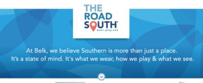 THE ROAD SOUTH® wear.play.see | At Belk, we believe Southern is more than just a place. It's a state of mind. It's what we wear, how we play & what we see.