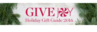 GIVE JOY | Holiday Gift Guide 2016