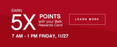 Earn 5x Points With Belk Rewards Card