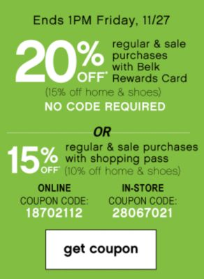 20% Off regular and sale purchases with Belk rewards Card