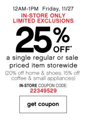 25% Off a single regular or sale priced item storewide