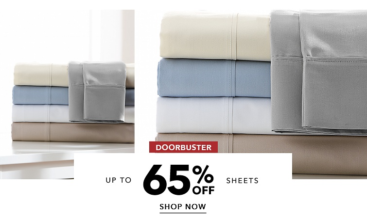 up to 65% off sheets | shop now