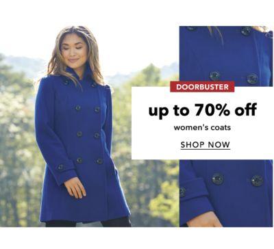 DOORBUSTER | up to 70% off women's coats | SHOP NOW