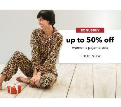 BONUSBUY | up to 50% off women's pajama sets | SHOP NOW