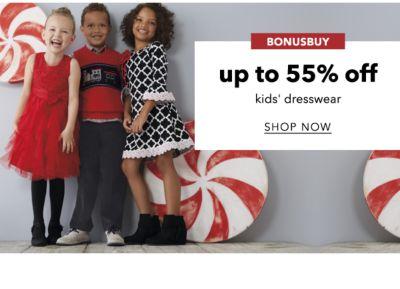 BONUSBUY | up to 55% off kids' dresswear | SHOP NOW