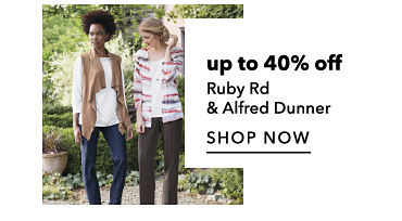 up to 40$ off Ruby Rd & Alfred Dunner - SHOP NOW