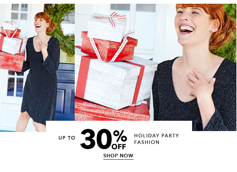 up to 30% off Holiday Party Fashion - SHOP NOW