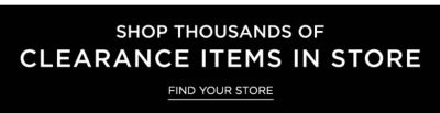 Shop Thousands of Clearance Items In Store