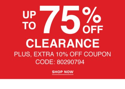 Up to 85% off Clearance with extra 10% off coupon {Code: 80290794}. Shop Now.