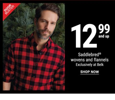 Doorbuster - 12.99 and up Saddlebred® wovens and flannels - Exclusively at Belk. Shop Now.
